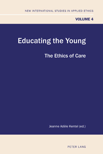 Educating the young: The ethics of care